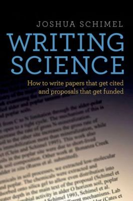 Cover art for Writing science : how to write papers that get cited and proposals that get funded