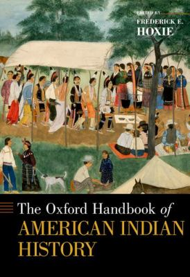Title: The Oxford Handbook of American Indian History