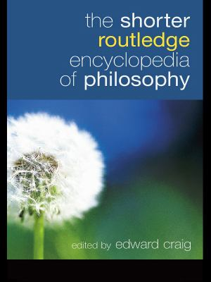 Cover of The Shorter Routledge Encyclopedia of Philosophy