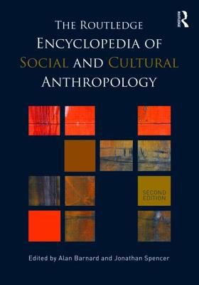 Routledge Encyclopedia of Social and Cultural Anthropology cover