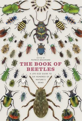 Cover of The Book of Beetles: A Life-Size Guide to 600 of Nature's Gems