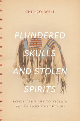 Plundered Skulls and Stolen Spirits, 2017
