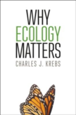 Why Ecology Matters Book cover image