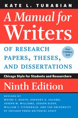 Front cover art of the book A Manual for Writers of Research Papers, Theses, and Dissertations by Kate L. Turabian; Wayne C. Booth (Revised by); Gregory G. Colomb (Revised by); University of Chicago Press Staff (Revised by); Joseph M. Williams (Revised by).