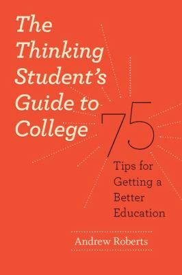 Thinking Student's Guide to College cover art
