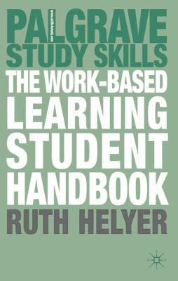 book cover of The Work -Based Learning Student Handbook