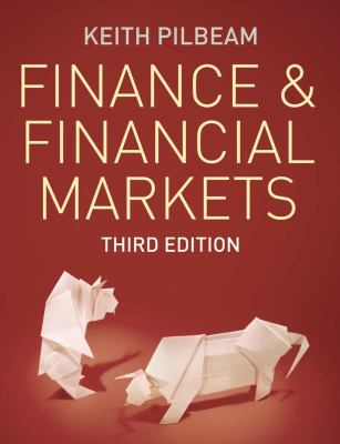 Finance and Financial Markets, Keith Pilbeam, Third edition.