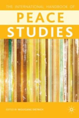 cover image for the international handbook of peace studies. Click on this image to get to the catalog entry.