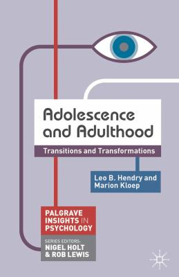 Adolescence and Adulthood