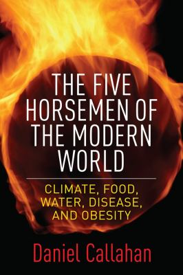 book cover for the five horsemen of the modern world climate food water disease and obesity