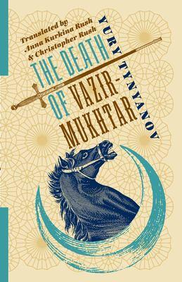Cover of The Death of Vazir-Mukhtar by Yury Tynyanov