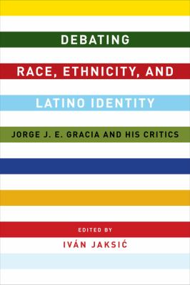 Debating Race, Ethnicity, and Latino Identity