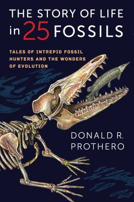 Book Cover : The Story of Life in 25 Fossils