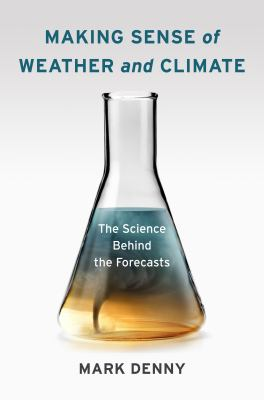 Book Cover : Making Sense of Weather and Climate : The Science Behind the Forecast
