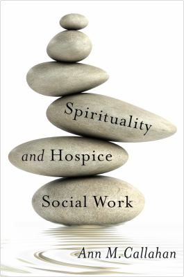 Book cover of Spirituality and Hospice Social Work