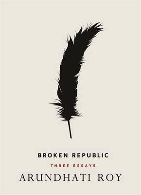Cover of Broken Republic: Three Essays
