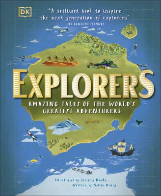 Explorers : by Huang, Nellie,