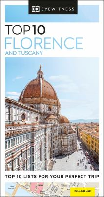 Top 10 Florence and Tuscany.