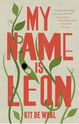 The pale coloured cover of 'My Name is Leon' decorated with green leaves and displaying the title in red writing