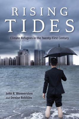 Cover of Rising Tides Climate Refugees in the Twenty-First Century