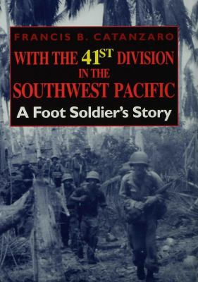 book cover image for With the 41st Division in the Southwest Pacific