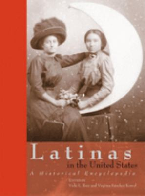 Cover of Latinas in the United States: A Historical Encyclopedia