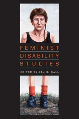 Cover image of Feminist Disability Studies