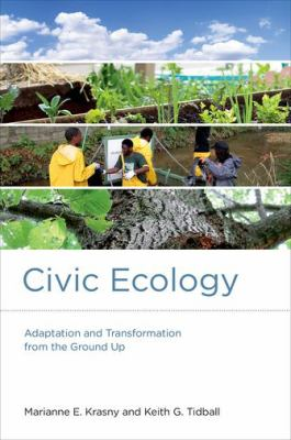 Book Cover : Civic Ecology : adaptation and transformation from the ground up
