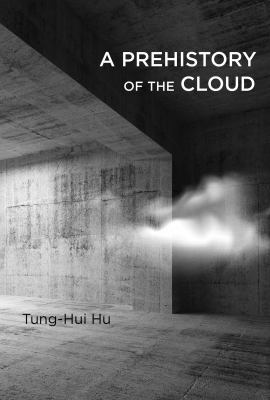 book cover: A Prehistory of the Cloud