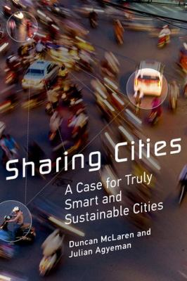 Book Cover : Sharing Cities - a Case for Truly Smart and Sustainable Cities