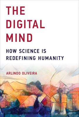 book cover: The Digital Mind: how science is redefining humanity