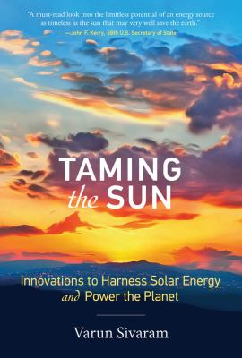 Cover Art for taming the sun by Varun Sivaram