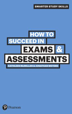 book cover of How to Succeed in Exams and Assessments