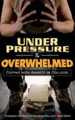 Book cover for Under pressure and overwhelmed.