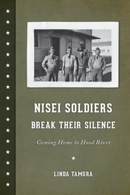 book cover image for Nisei Soldiers Break Their Silence