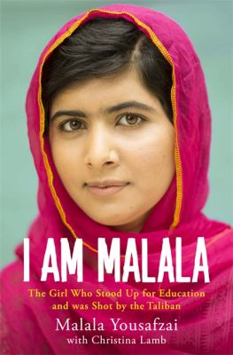 This is an image of the book cover of I am Malala: the girl who stood up for education and was shot by the Taliban.