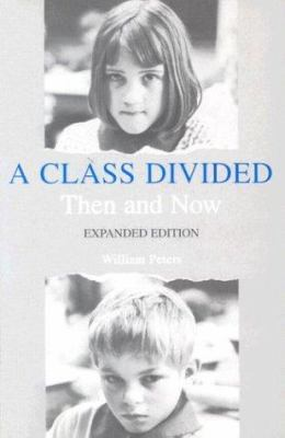 A Class Divided William Peters