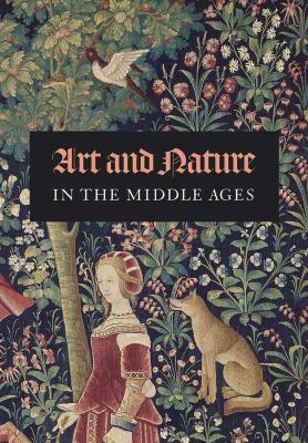 Art and Nature in the Middle Ages, 2016