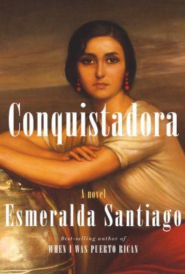 Conquistadora:  a novel