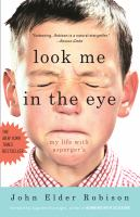 Book cover for Look Me in the Eye by John Elder Robison