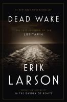Book cover for Dead Wake by Erik Larson