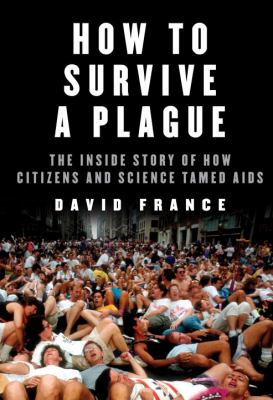 Book cover for How to survive a plague.