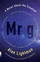 Mr g : a novel about the Creation
