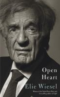 Book cover for Open Heart by Elie Wiesel