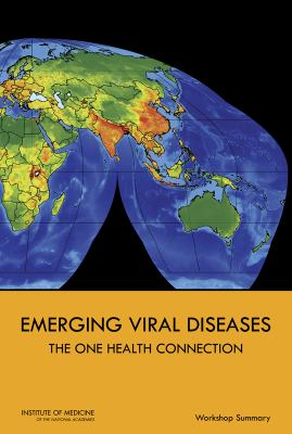 Emerging Viral Diseases: The One Health Connection: Workshop Summary