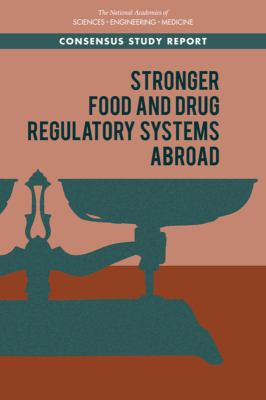 Stronger Food and Drug Regulatory Systems Abroad