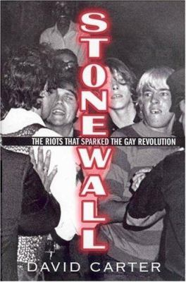 Stonewall: the Riots that Sparked the Gay Revolution Cover Art