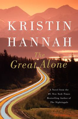 Cover art for The Great Alone by Kristin Hannah