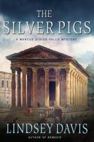 Book cover for The Silver Pigs by Lindsey Davis