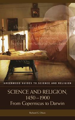 Science and Religion, 1450-1900